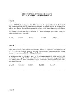 Birinci Seviye – Finansal Matematik Sınavı Soruları