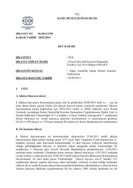 T.C. KAMU DENETÇİLİĞİ KURUMU ŞİKAYET NO : 04.2013/1709