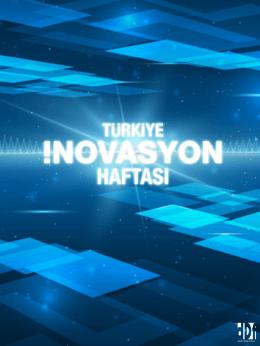 2014 Türkiye İnovasyon Haftası Ankara Akış