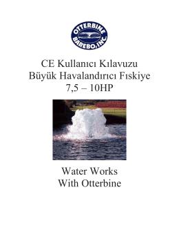 CE Kullanıcı Kılavuzu Büyük Havalandırıcı Fıskiye 7,5 – 10HP Water