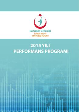 2015 yılı performans programı - İlaç ve Eczacılık Genel Müdürlüğü