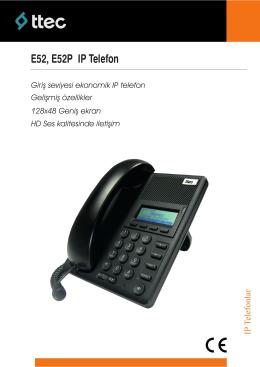 E52, E52P IP Telefon - IP Telefon Modelleri