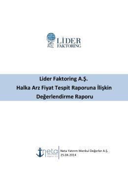 Lider Faktoring A.Ş. Değerlendirme Raporu Halka Arz