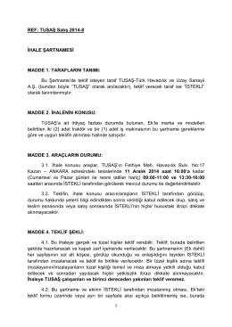 REF: TUSAŞ Satış 2014-8 İHALE ŞARTNAMESİ MADDE 1