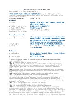 İhale Kayıt Numarası : 2014/158306 a) Adresi : EKREM ÇETIN MAH