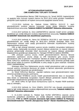 29.01.2014 AFYONKARAHİSAR BAROSU CMK KOMİSYONU
