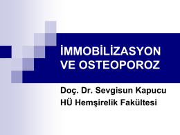 immobilizasyon ve osteoporoz