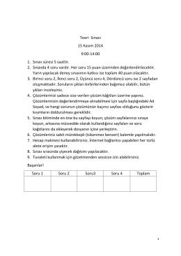 Teori Sınavı 15 Kasım 2014 9:00-14:00 1. Sınav süresi 5 saattir. 2