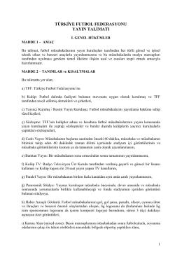 TFF Yayın Talimatı - Türkiye Futbol Federasyonu