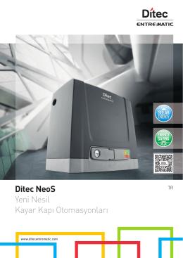Ditec NeoS Yeni Nesil Kayar Kapı Otomasyonları