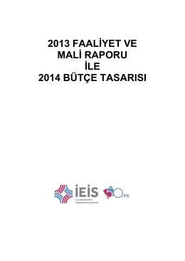 2013 faaliyet ve mali raporu ile 2014 bütçe tasarısı