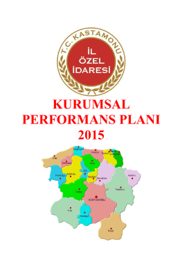 2015 Yılı Performans Planı - Kastamonu İl Özel İdaresi