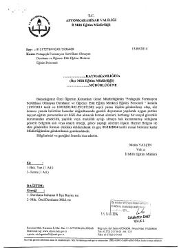 Müdürlüğümüzün konu ile ilgili 15/09/2014 tarih ve 3936409 sayılı