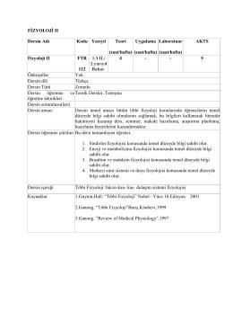 FİZYOLOJİ II Dersin Adı Kodu Yarıyıl Teori (saat/hafta) Uygulama