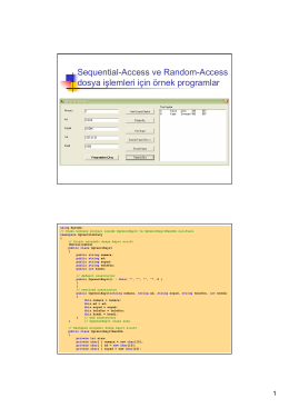 Sequential-Access ve Random-Access dosya işlemleri için örnek