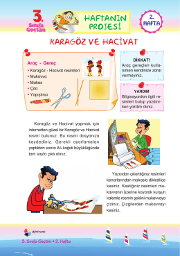 KARAGÖZ VE HAC‹VAT