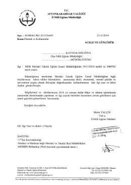 Müdürlüğümüzün konu ile ilgili 21/11/2014 tarih ve 5556493 sayılı