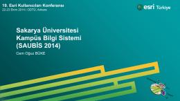 Sakarya Üniversitesi Kampüs Bilgi Sistemi (SAUBİS 2014)