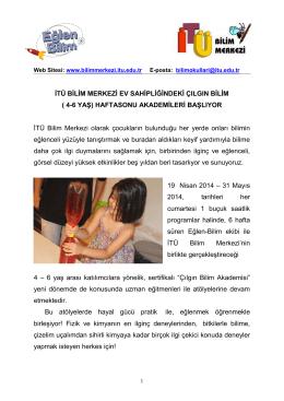 ( 4-6 YAŞ) HAFTASONU AKADEMİLERİ BAŞLIYOR İTÜ Bilim Merkezi