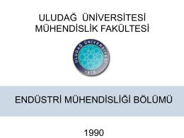 uludağ üniversitesi endüstri mühendisliği bölümü