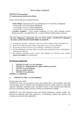 1 KULLANMA TALİMATI OMNISCAN0,5 mmol/ml IV Enjeksiyon için