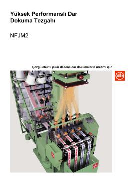Yüksek Performanslı Dar Dokuma Tezgahı NFJM2