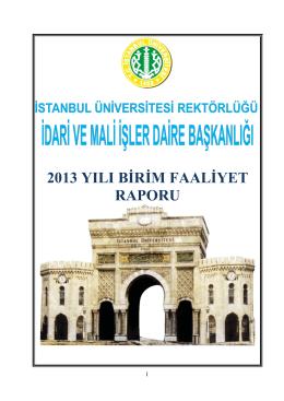 2013 yılı birim faaliyet raporu - İstanbul Üniversitesi | İdari ve Mali