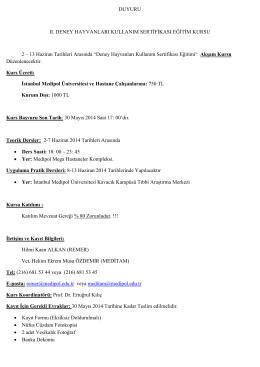 DUYURU II. DENEY HAYVANLARI KULLANIM SERTİFİKASI