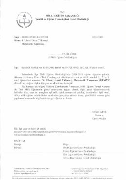 Müdürlüğümüzün konu ile ilgili 06/03/2015 tarih ve 2541303 sayılı