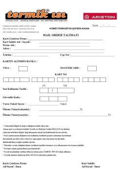 Mail order formunu indirmek için tıklayınız.