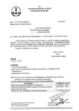Müdürlüğümüzün konu ile ilgili 24/10/2014 tarih ve 4806560 sayılı