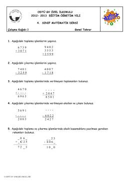 1. Aşağıdaki toplama işlemlerini yapınız. 2. Aşağıdaki çıkarma
