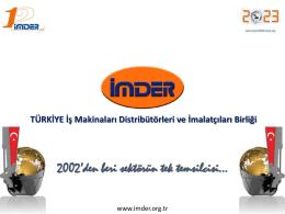 İMDER - TÜRKİYE İş Makinaları Distribütörleri ve İmalatçıları Birliği