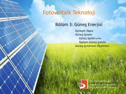 Bölüm 3_Güneş Enerjisi - Bilecik Şeyh Edebali Üniversitesi Makine