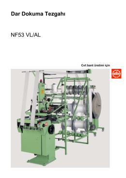 Dar Dokuma Tezgahı NF53 VL/AL