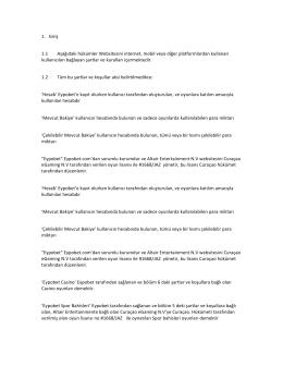 1. Giriş 1.1 Aşağıdaki hükümler Websitesini internet