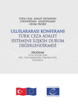 uluslararası konferans türk ceza adalet sistemine ilişkin durum