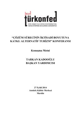 """""""ÇÖZÜM SÜRECİNİN İKTİSADİ BOYUTUNA KATKI"""