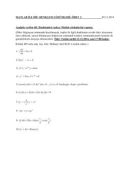 MATLAB İLE DİF. DENKLEM ÇÖZÜMLERİ: ÖDEV 2 05.12.2014