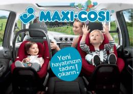 Maxi-Cosi Katalog 2014 okumak için tıklayın