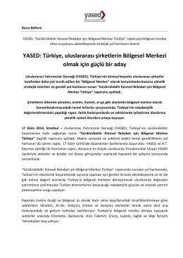Sürdürülebilir Küresel Rekabet için Bölgesel Merkez Türkiye
