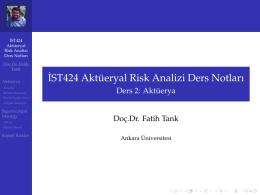 ˙IST424 Akt ¨ueryal Risk Analizi Ders Notları