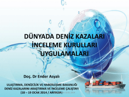 Ender ASYALI-DENİZ KAZALARI İNCELEME KURULLARI