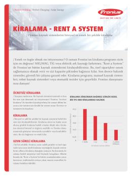KİRALAMA - RENT A SYSTEM