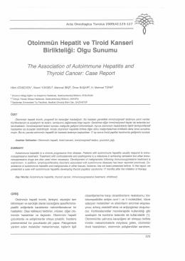 Otoimmün Hepatit ve Tiroid Kanseri Birlikteliği: Olgu