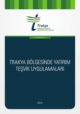 Trakya Yatırım Teşvik Dökümanı - Tekirdağ Yatırım Destek Ofisi