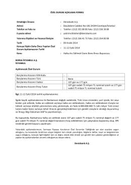 ÖZEL DURUM AÇIKLAMA FORMU Ortaklığın Ünvanı : Denizbank A