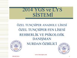 2013 YGS-LYS Sistemi - Özel Tunçsiper Okulları