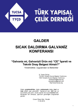 """""""Galvaniz mi, Galvanizli Ürün mü """"CE"""" İşareti ve Teknik Onay"""