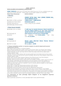 İhale Kayıt Numarası : 2014/141612 a) Adresi : EKREM ÇETIN MAH